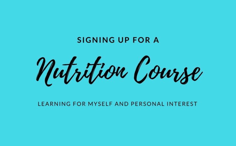 Signing Up For A NutritionCourse