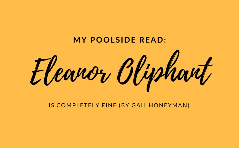 Eleanor Oliphant Is CompletelyFine
